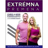 Extrémna premena: Celoživotné zníženie hmotnosti za 21 dní - Kniha