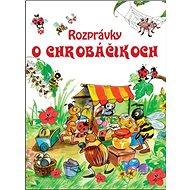 Rozprávky o chrobáčikoch - Kniha