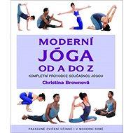 Moderní jóga od A do Z - Kniha