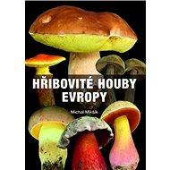 Hřibovité houby Evropy - Kniha