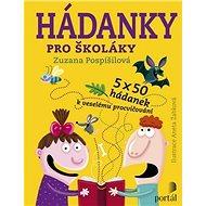 Hádanky pro školáky: 5 x 50 hádanek k veselému procvičování - Kniha