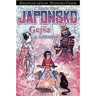 Japonsko Gejša a samuraj - Kniha