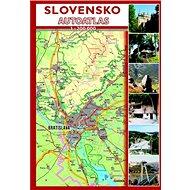 Slovensko Autoatlas 1 : 200 000 - Kniha