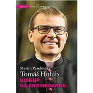 Biskup na snowboardu - Kniha