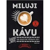 Miluji kávu - Kniha