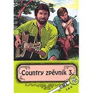 Country zpěvník 3. - Kniha