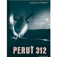 Peruť 312 - Kniha