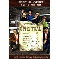Spirituál kvintet 1.díl: 1960 - 1991 písně, vícehlasé úpravy a dvojhlasé vzpomínky - Kniha