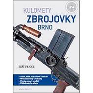 Kulomety Zbrojovky Brno - Kniha