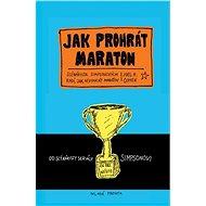Jak prohrát maraton - Kniha