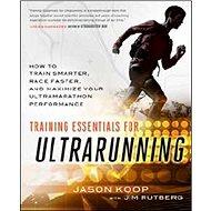 Základy ultramaratonského tréninku - Kniha