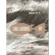 Lenka Lagronová Hry - Kniha