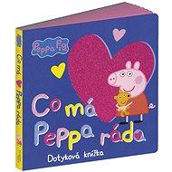 Peppa Pig Co má Peppa ráda: Dotyková knížka - Kniha
