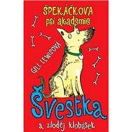 Špekáčkova psí akademie: Švestka a zloděj klobásek