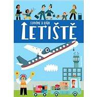 Letiště: Stavíme si rádi - Kniha