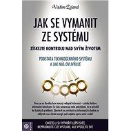 Jak se Vymanit ze systému - Kniha