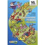 Podivuhodné příběhy Čtyřlístku: 2000 - Kniha