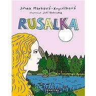 Rusalka: Kniha + CD