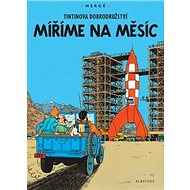 Tintinova dobrodružství Míříme na Měsíc - Kniha