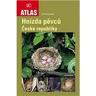 Atlas Hnízda pěvců České republiky - Kniha