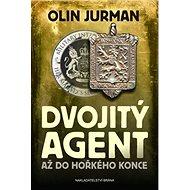 Dvojitý agent 3: Až do hořkého konce - Kniha