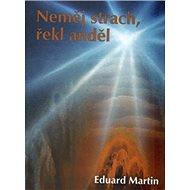 Neměj strach, řekl anděl - Kniha