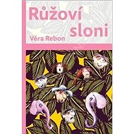 Růžoví sloni - Kniha