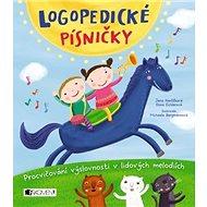 Logopedické písničky: Procvičování výslovnosti v lidových melodiích - Kniha