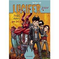 Lucifer junior: Príliš dobrý pre peklo - Kniha