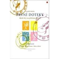 První doteky učebnice: Příčná flétna - Kniha