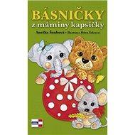 Básničky z máminy kapsičky - Kniha