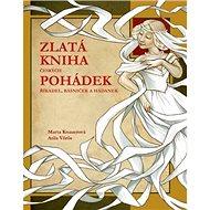 Zlatá kniha českých pohádek: říkadel, básniček a hádanek - Kniha