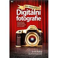 To nejlepší z Digitální fotografie - Kniha