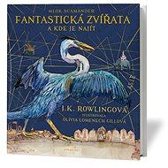 Fantastická zvířata a kde je najít - Kniha