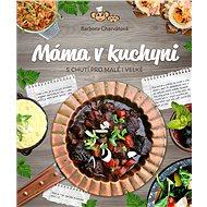 Máma v kuchyni - Kniha