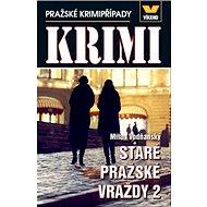 Staré pražské vraždy 2: Pražské případy - Kniha