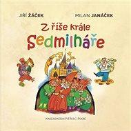 Z říše krále Sedmilháře - Kniha