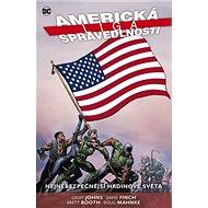 Americká liga spravedlnosti 1. - Kniha