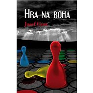 Hra na boha - Kniha