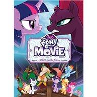 My Little Pony film Příběh podle filmu