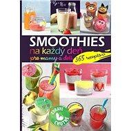 Smoothies na každý deň pre mamy a deti: 365 receptov - Kniha