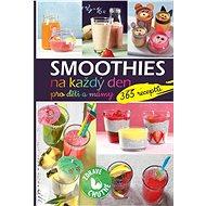 Smoothies na každý den pro děti a mámy: 365 receptů - Kniha