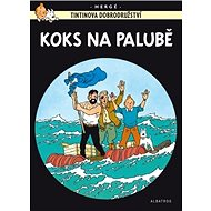 Tintinova dobrodružství Koks na palubě - Kniha