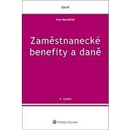 Zaměstnanecké benefity a daně - Kniha
