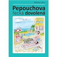 Pepouchova řecká dovolená - Kniha
