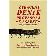 Ztracený deník profesora zEssexu: Aneb podivuhodná zvířena - Kniha