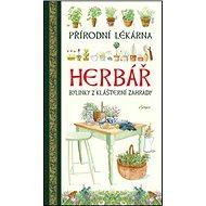 Herbář Přírodní lékárna: Bylinky z Klášterní zahrady - Kniha