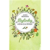 Bylinky: Liečivá sila prírody - Kniha