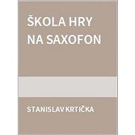 Škola hry na saxofon - Kniha