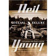 Neil Young Special Deluxe: Vzpomínky na život a auta - Kniha